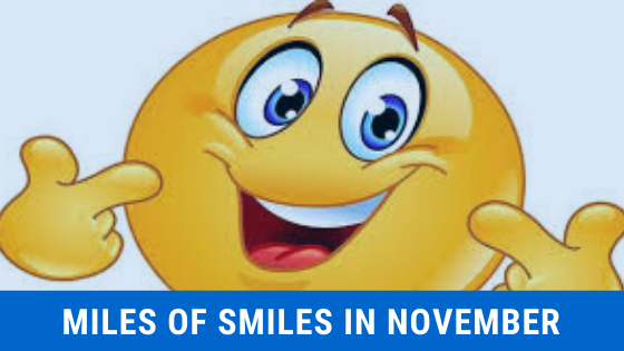 Miles of Smiles in November